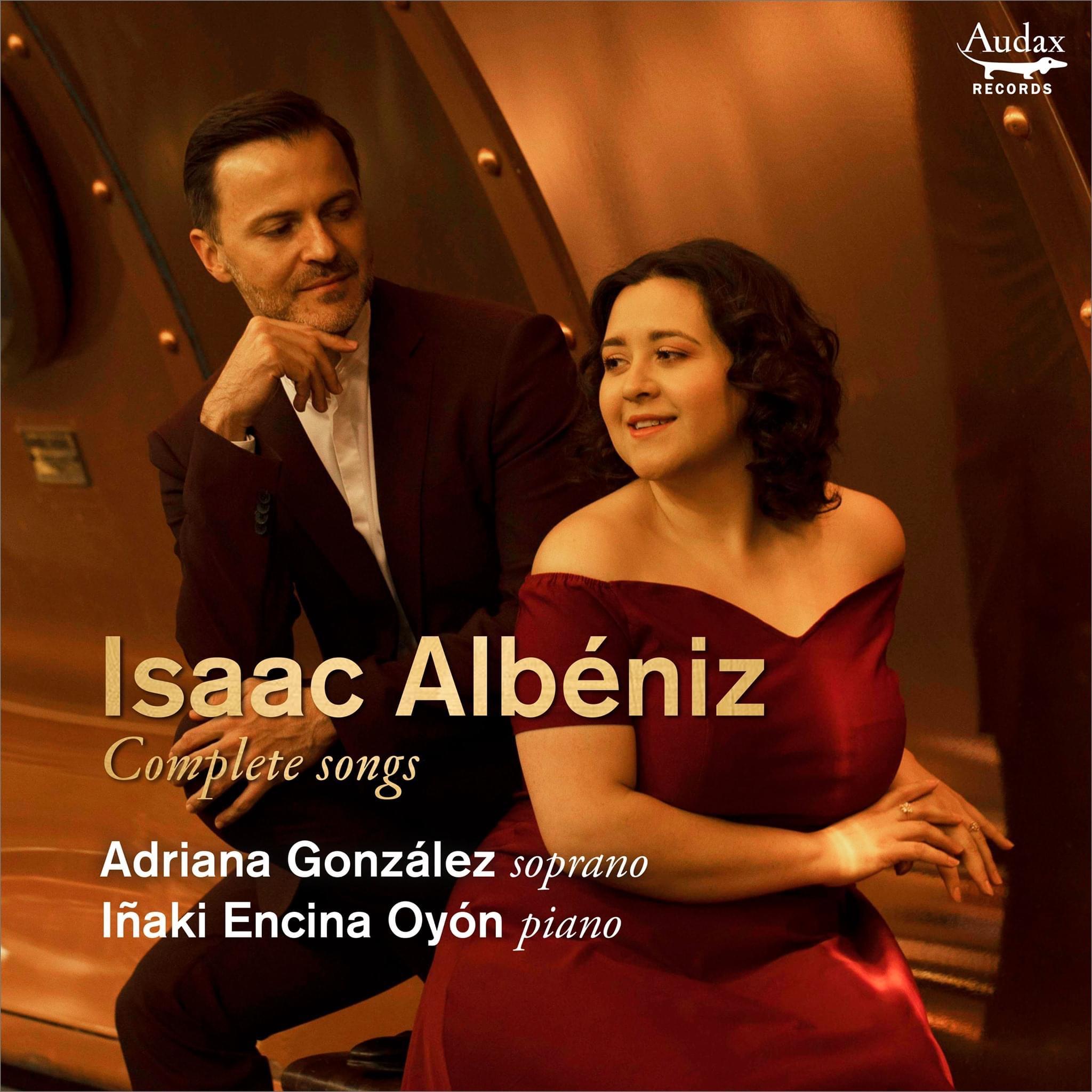 ADRIANA GONZALEZ – CD Release– Albéniz Complete Songs